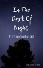 In the Dark Of Night - Steve and Tony by literallyjustanerd