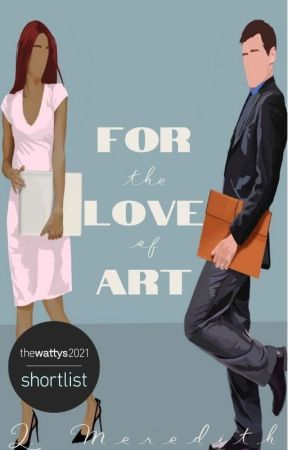 For the Love of Art by lmeredithwrites