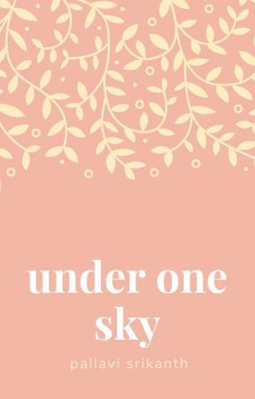Under One Sky (HIATUS) by how_you_doin27