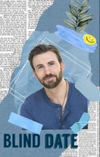 Blind Date {A Chris Evans Fanfiction} by ireallylikekiwis