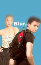 Blur. { Peter Parker x Betty Cooper} by WhitneyMiller7