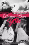Always Been You cover