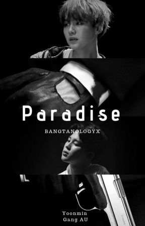 Paradise   Yoonmin  by bangtanologyx