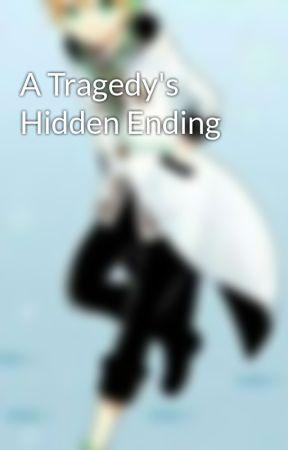 A Tragedy's Hidden Ending by KonRin-san