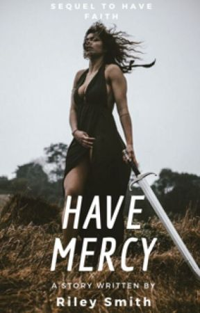 Have Mercy (Another Supernatural story) by ryesmith61