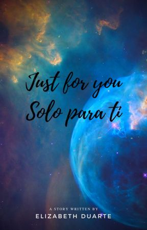 Just for you - Solo para ti by DominikThings