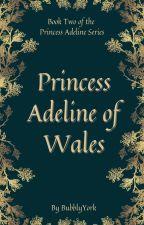 A Princess of Wales by BubblyYork