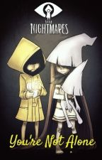 You're Not Alone {Little Nightmares} by Kureiji_otaku
