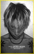 Sicko Mode ► 𝐌𝐀𝐋𝐄 𝐒𝐎𝐋𝐎𝐈𝐒𝐓  by TEARJJK