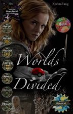 Worlds Divided {Fanfic Boot Camp Entries} by XerinaFang
