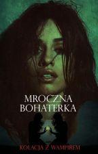 Mroczna Bohaterka x Camren by Martyna-21-