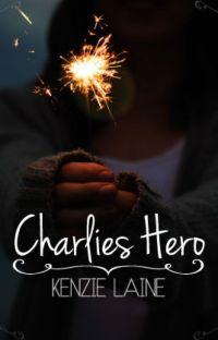 Charlie's Hero (#nanowrimo2015) cover