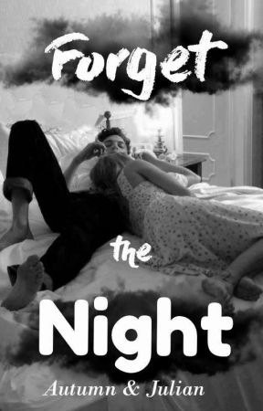Forget the Night - Autumn & Julian by DeliaModjo