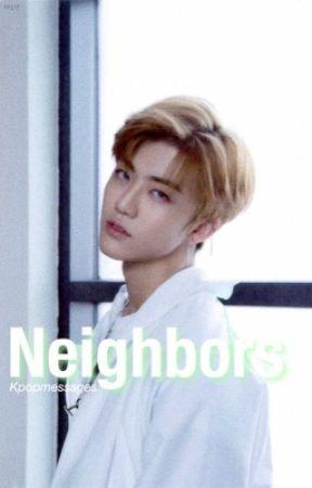 Neighbors ; Na Jaemin by jiminsperfectsmile