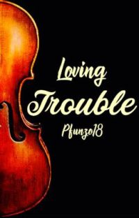 Loving Trouble  cover