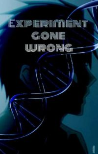 Experiment gone wrong? cover