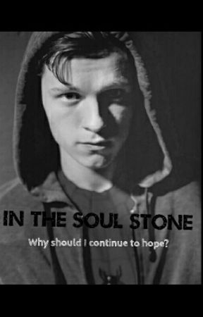 In the Soul Stone (Discontinued) by tomhollandsfandom