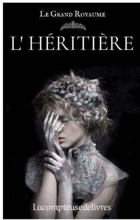 L'Héritière  by Lacompteusedelivres