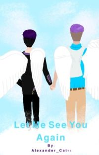 Let Me See You Again (Book 2) ~Moxiety~ cover