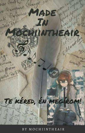 Made In Mochiintheair  by Mochiintheair