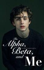 The Alpha, Beta, And Me by Maku-Tan