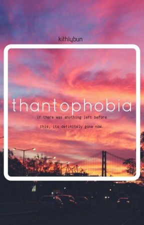 thantophobia → bts by kithlybun