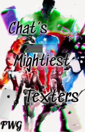 Chat's Mightiest Texters • Avengers Chat Room by SilverGriffn