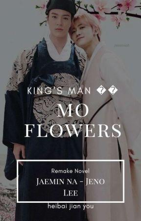 """NOMIN Ver. 🌸 KING'S MAN """"MO FLOWER"""" (NOVEL TRANSLATED - REMAKE) by dinjavenue"""