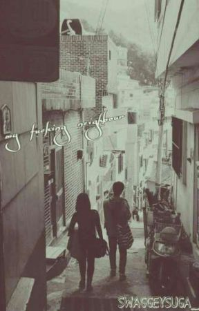 My Fucking Neighbor. | Taehyung by SoftyBlackyx_