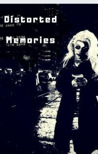 ✩☠ Distorted Memories | Miz Cracker X Aquaria | AU ☠✩ cover