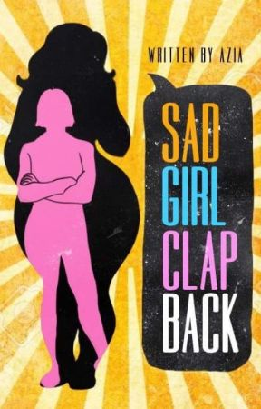 Sad Girl Clapback *Now Available in Amazon* by 3pointt14