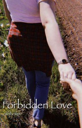 Forbidden Love by rainbcwsx