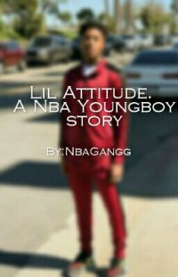 Lil Attitude. A Nba Youngboy Story cover