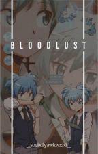 bloodlust - nagisa shiota ✔️ by _socixllyawkwxrd_