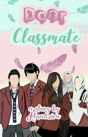 Dear Classmate by Alnadzira