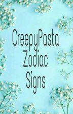 Creepypasta Zodiac Signs by ChelseaCarlito135