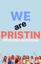 We are PRISTIN by smol_beanieXOXO