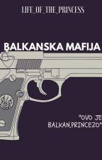 Balkanska mafija |PAUZIRANA| by life_of_the_princess