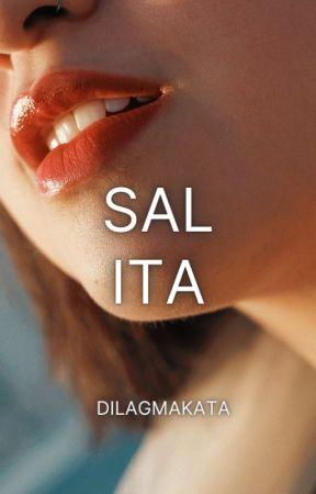 Salita [COMPLETED]  by dilagmakata