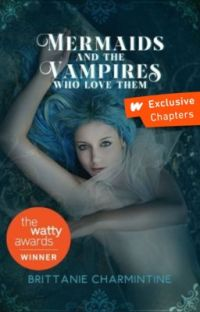 Mermaids And The Vampires Who Love Them cover