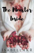 The Monster Inside ➺ Scott. M by IsabellaKR