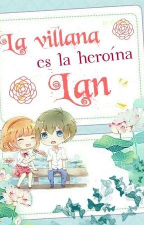 La Heroína Es La Villana Lan by Zheffora