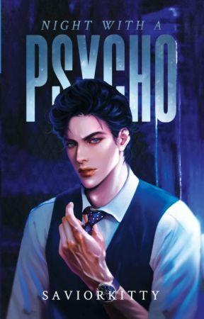 Night With The Psycho by SaviorKitty