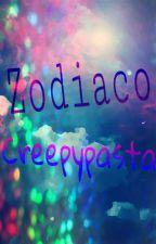 Zodiaco Creepypasta by Springtrap667