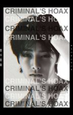The Criminal and I |●Completed●| by unknownstranger10