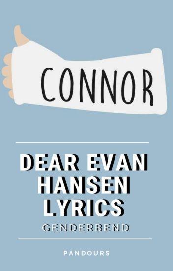 Dear Evan Hansen Lyrics Genderbend Winter Lin Wattpad After you sign in, your upload will start. dear evan hansen lyrics genderbend