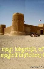 magi labyrinth of magic(Fanfiction~) by dedee567