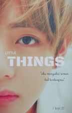 Little Things by bryl27_