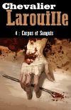 Chevalier Larouille 4: Corpus et Sanguis cover