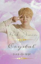 Crystal Snow   Jimin ff ✔ by ChimChim5618